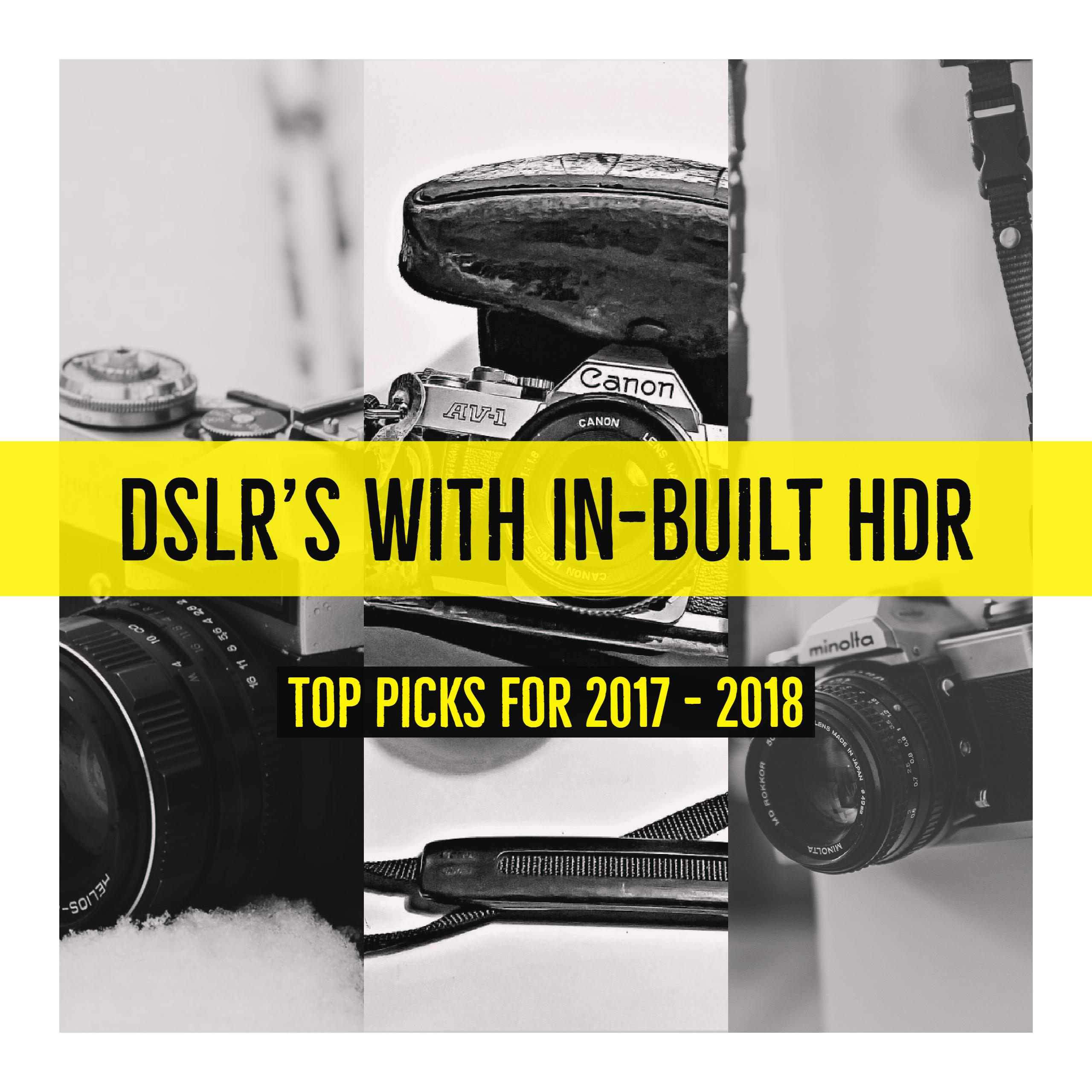 DSLR Cameras with Built In HDR