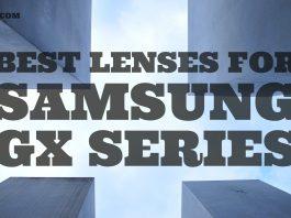 Best Lenses for Samsung GX Series