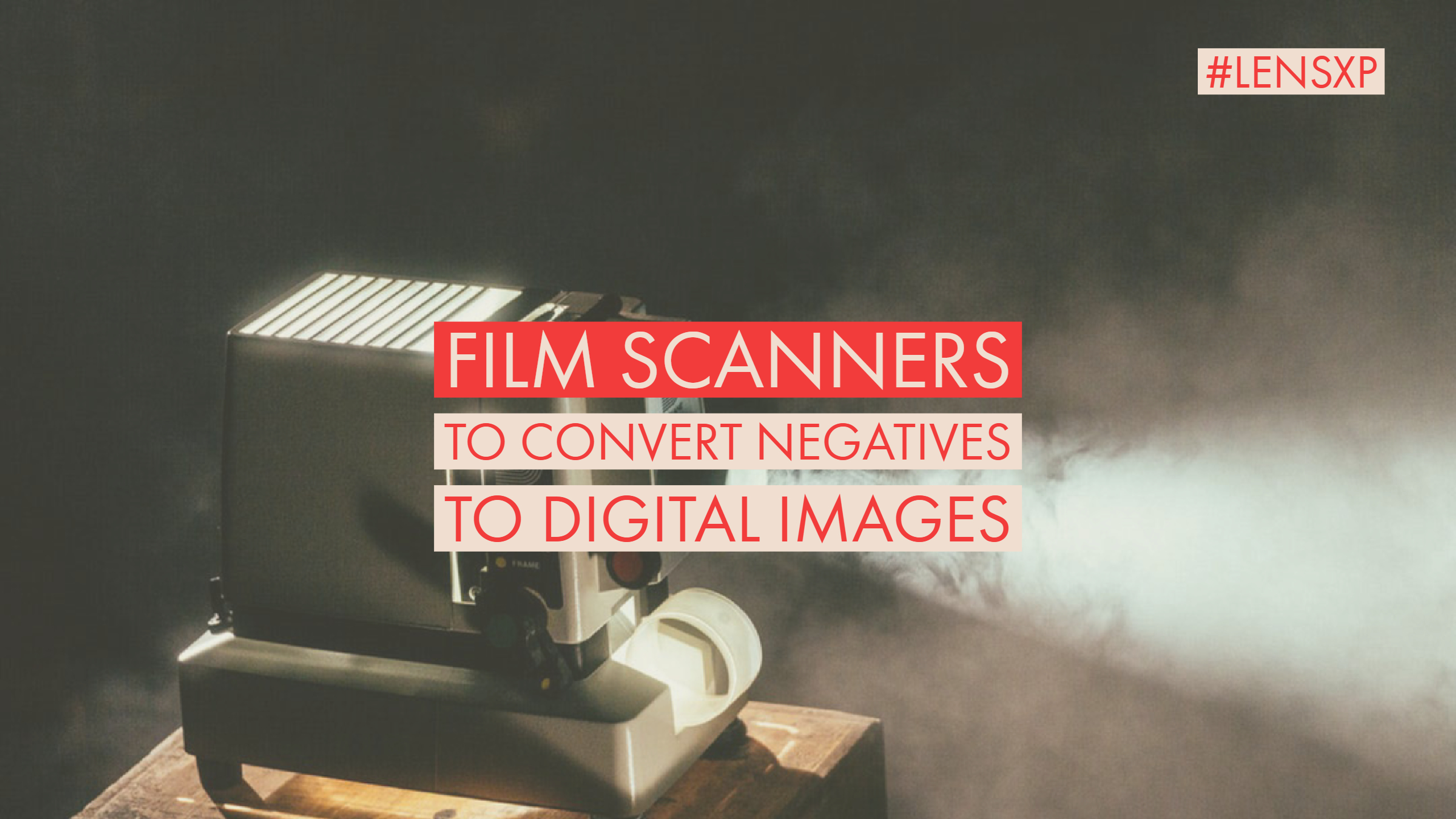 Best Negative Film Scanners: Convert Slides & Film to