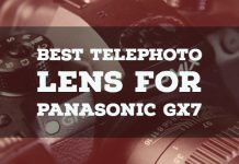 Best Telephoto Lens for Panasonic GX7