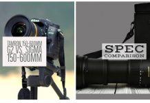Tamron 150-600mm g2 Vs. Sigma 150-600mm Sports Specifications Comparison