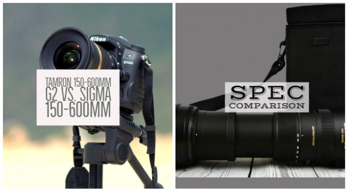 Tamron 150-600mm g2 Vs. Sigma 150-600mm Sports Specifications Comparison