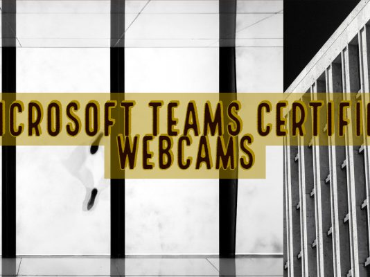 Microsoft Teams Certified Webcams