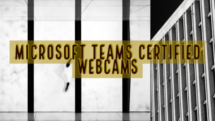 Microsoft Teams Certified Webcams