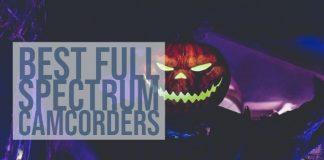 Best Full Spectrum Camcorders