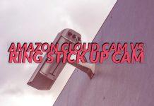 Amazon Cloud Cam vs Ring Stick Up Cam