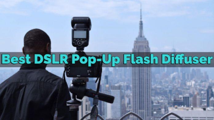 Best DSLR Pop-Up Flash Diffuser