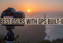 Best DSLRs with GPS Built-in