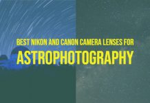 Best Nikon and Canon Camera Lenses for Astrophotography