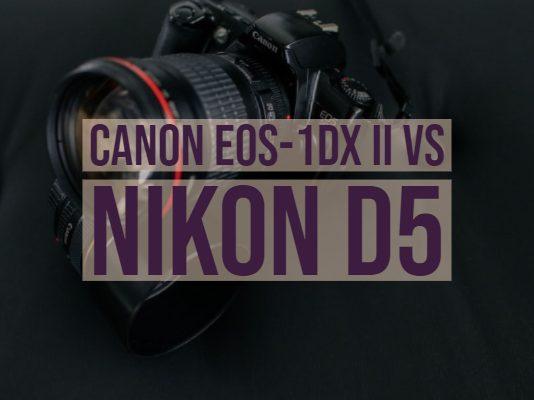 Canon EOS-1DX II vs Nikon D5