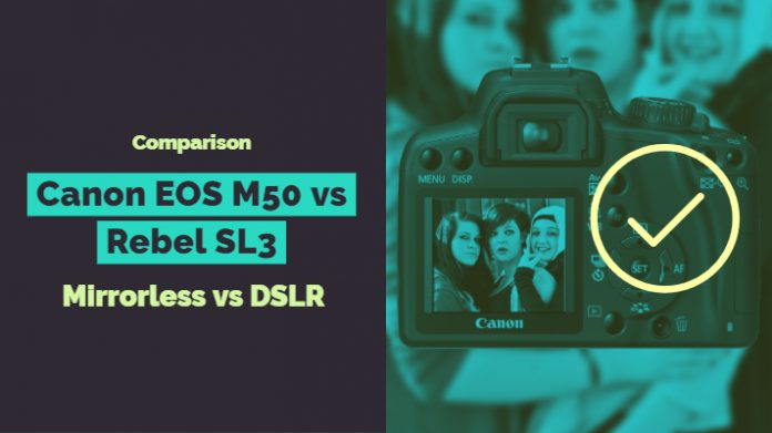 Canon EOS M50 vs Rebel SL3