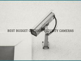 Best Budget Outdoor Security Cameras