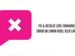 Fix & Resolve Lens Communication error on Canon Rebel DSLR cameras?