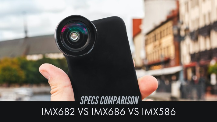 IMX586 vs 686 - Specs Comparison