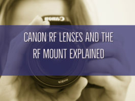 Canon RF Lenses and the RF Mount Explained