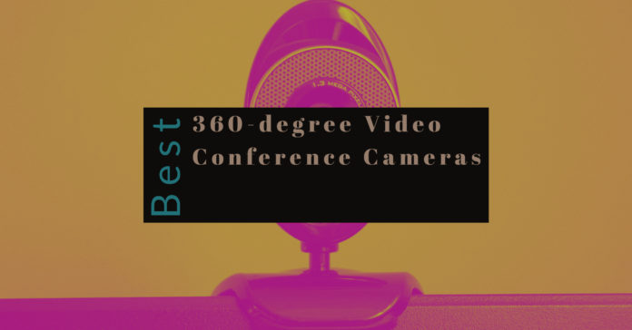 Best 360-degree Video Conference Cameras