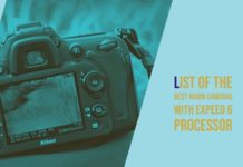 List of the Best Nikon Cameras with Expeed 6 Processor